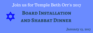 Board Installation and Shabbat Dinner - Friday January 13, 2017-3